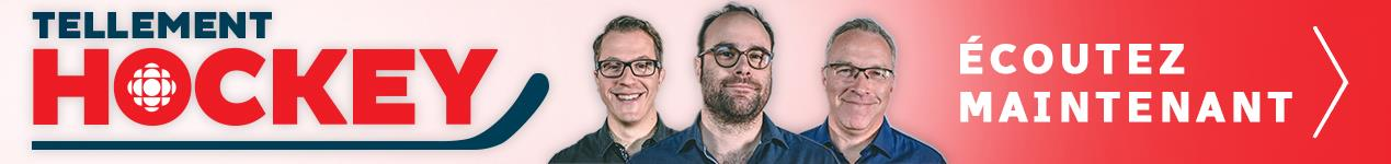 Banner advertising Radio-Canada Sports podcast: Tellement hockey