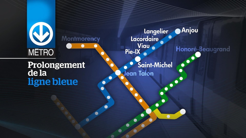 Extension of the Blue Line of the Montreal Metro.