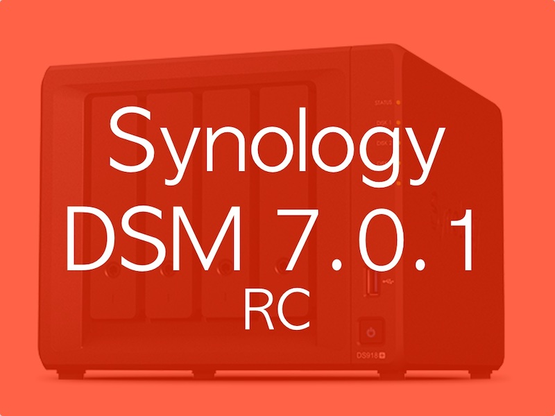 Synology DSM 701 rc - Synology DSM 7.0.1 (RC) available: Data deduplication using Btrfs, Volumes up to 1 Petabyte ...