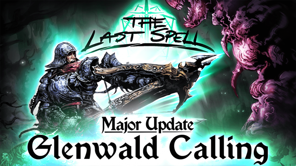 The Last Spell is full of new stuff with Glenwald Calling